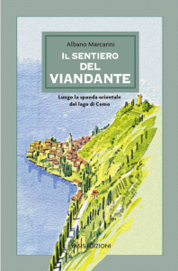 Il Sentiero del Viandante di Albano Marcarini
